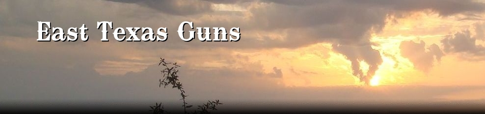 East Texas Guns